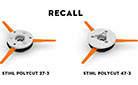 STIHL recalls trimmer heads STIHL PolyCut 27-3 and STIHL PolyCut 47-3.